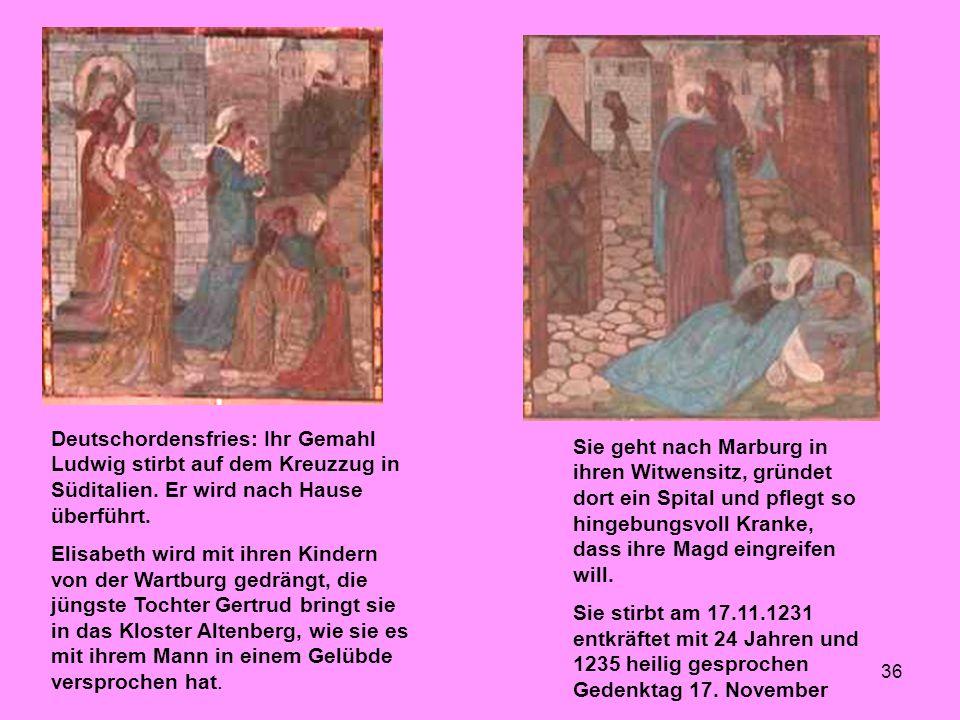 Deutschordensfries: Ihr Gemahl Ludwig stirbt auf dem Kreuzzug in Süditalien. Er wird nach Hause überführt.