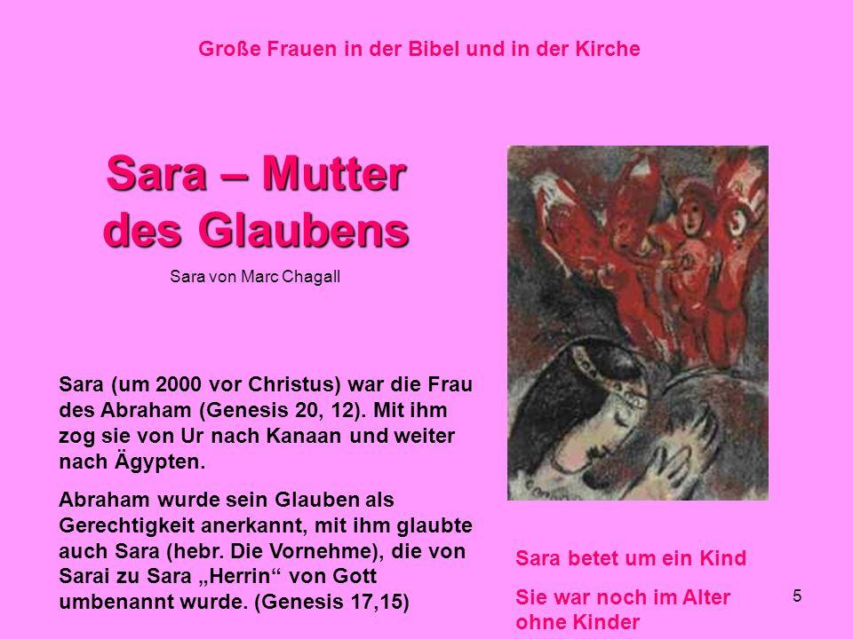 Große Frauen in der Bibel und in der Kirche Sara – Mutter des Glaubens