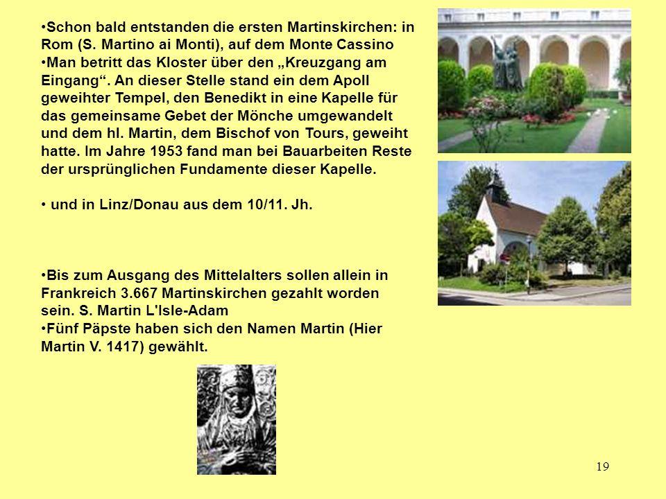 Schon bald entstanden die ersten Martinskirchen: in Rom (S