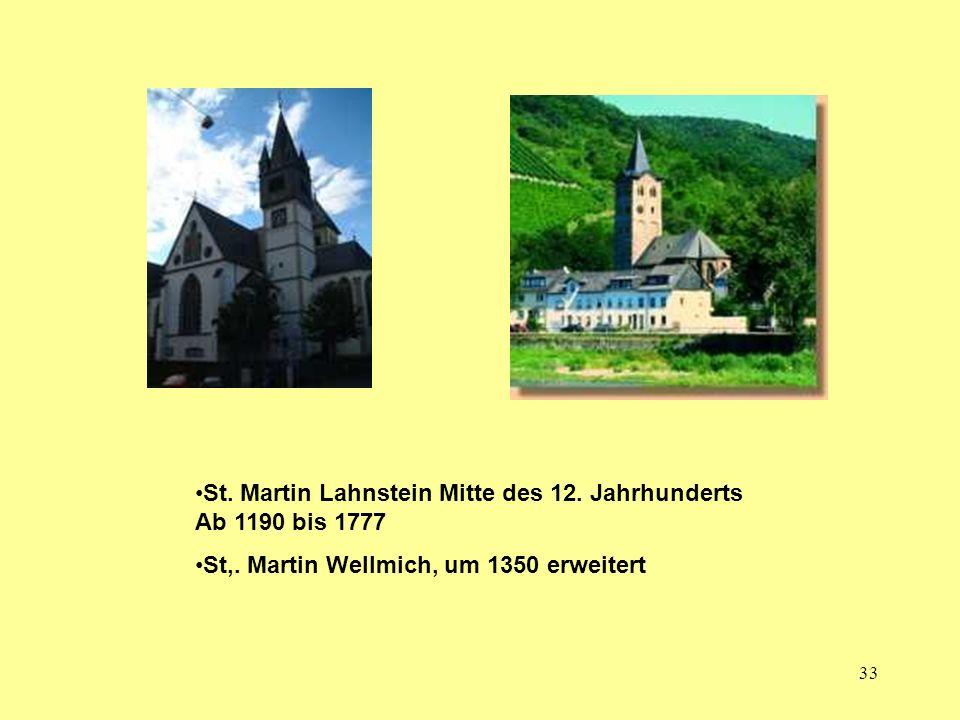 St. Martin Lahnstein Mitte des 12. Jahrhunderts Ab 1190 bis 1777