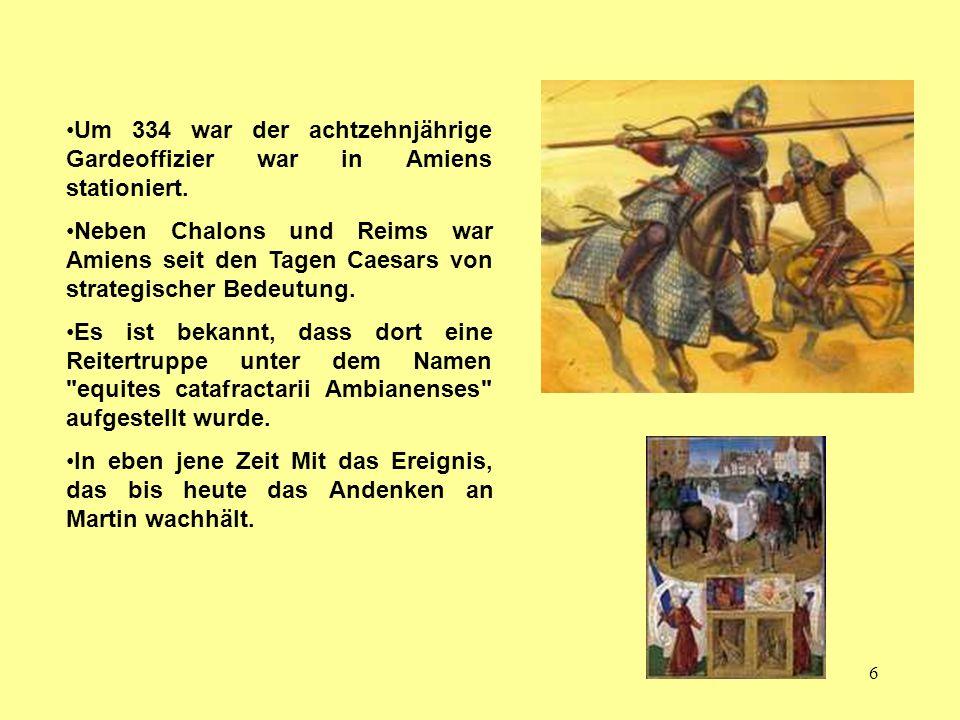 Um 334 war der achtzehnjährige Gardeoffizier war in Amiens stationiert.