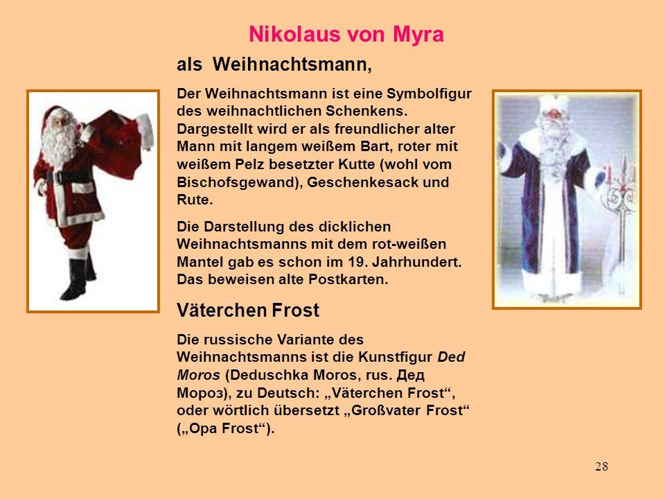 Nikolaus von Myra als Weihnachtsmann, Väterchen Frost