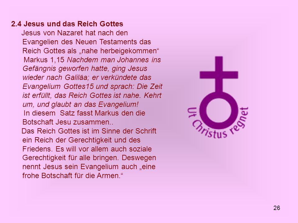 2.4 Jesus und das Reich Gottes
