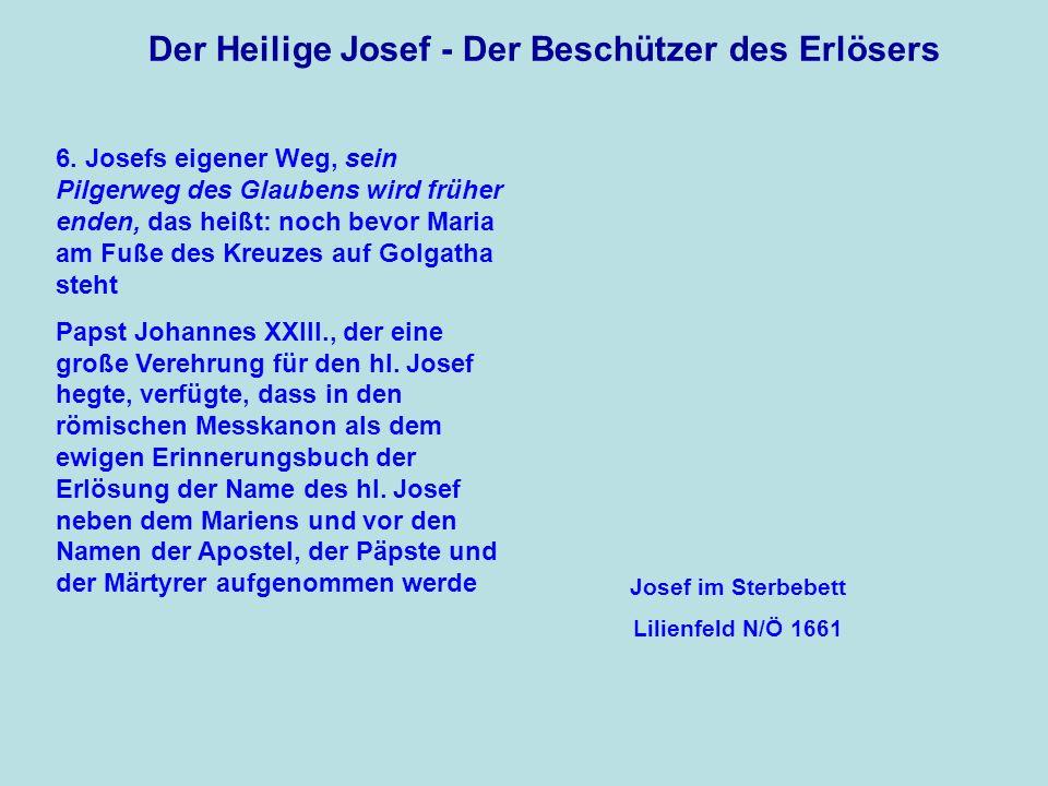 Der Heilige Josef - Der Beschützer des Erlösers