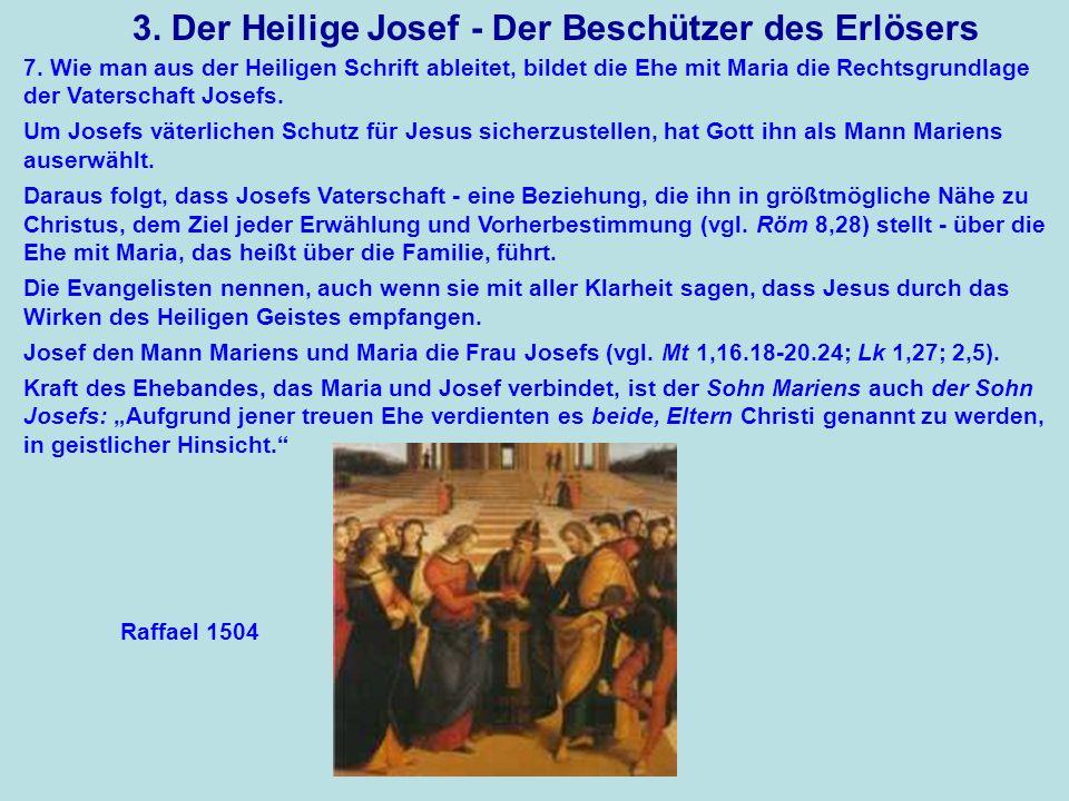 3. Der Heilige Josef - Der Beschützer des Erlösers