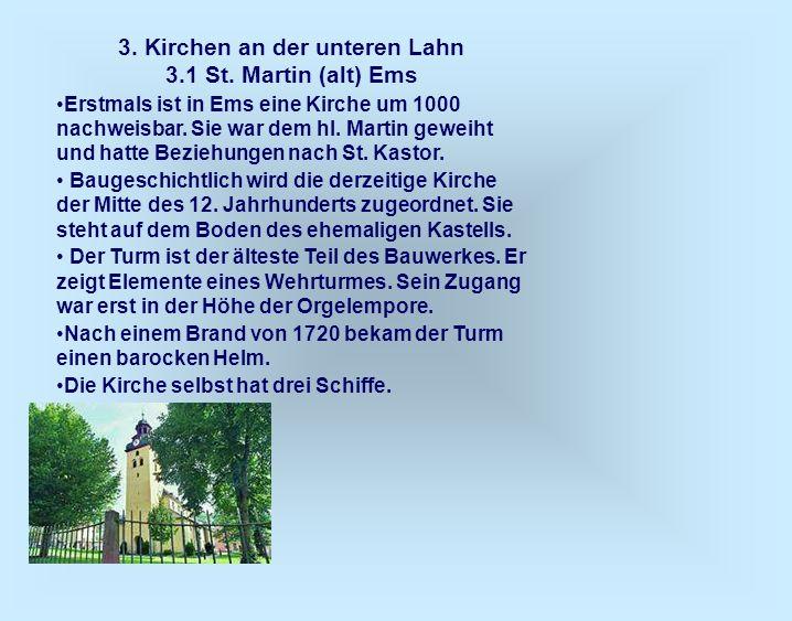 3. Kirchen an der unteren Lahn 3.1 St. Martin (alt) Ems