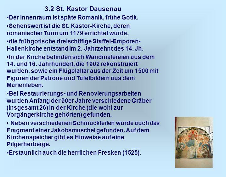 3.2 St. Kastor Dausenau Der Innenraum ist späte Romanik, frühe Gotik.
