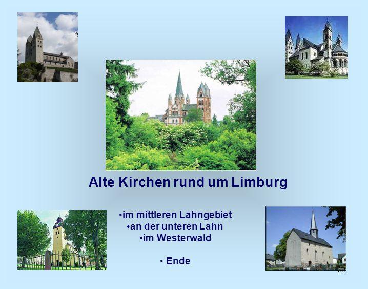 Alte Kirchen rund um Limburg im mittleren Lahngebiet