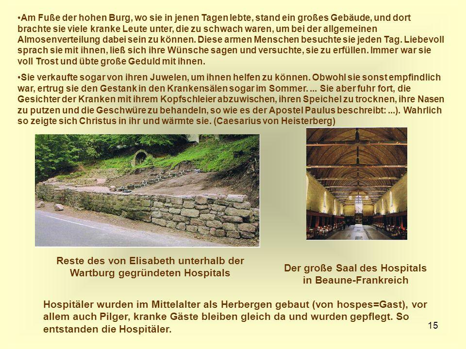 Reste des von Elisabeth unterhalb der Wartburg gegründeten Hospitals