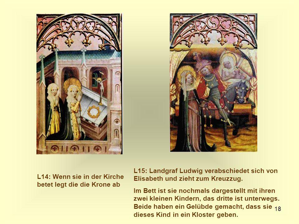 L15: Landgraf Ludwig verabschiedet sich von Elisabeth und zieht zum Kreuzzug.