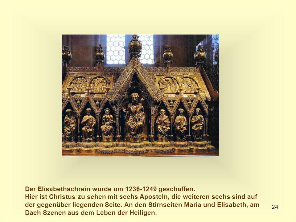 Der Elisabethschrein wurde um 1236-1249 geschaffen