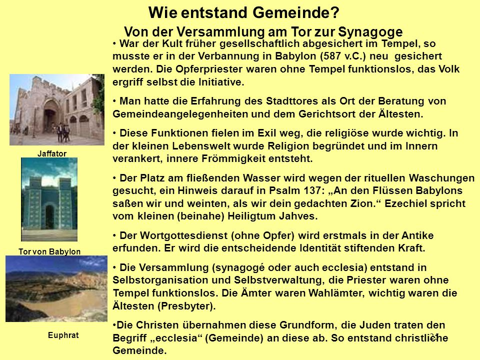 Wie entstand Gemeinde Von der Versammlung am Tor zur Synagoge