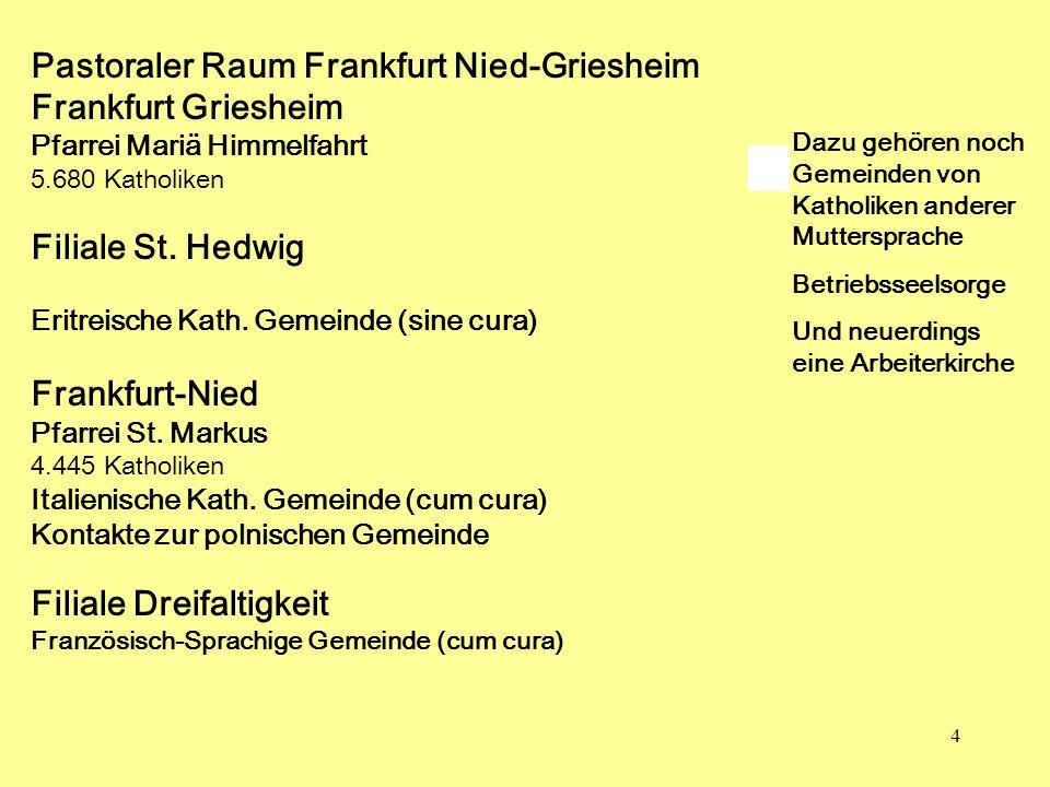 Pastoraler Raum Frankfurt Nied-Griesheim Frankfurt Griesheim