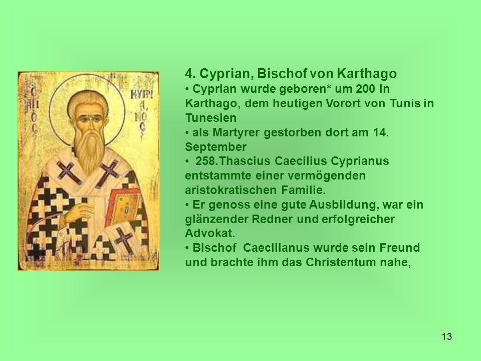 4. Cyprian, Bischof von Karthago