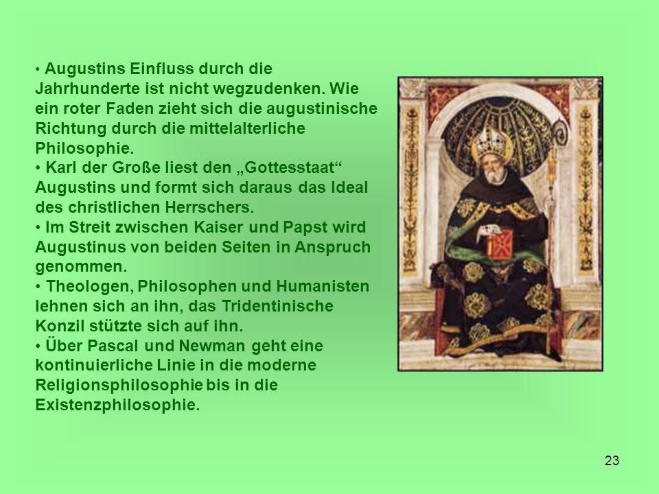 Augustins Einfluss durch die Jahrhunderte ist nicht wegzudenken