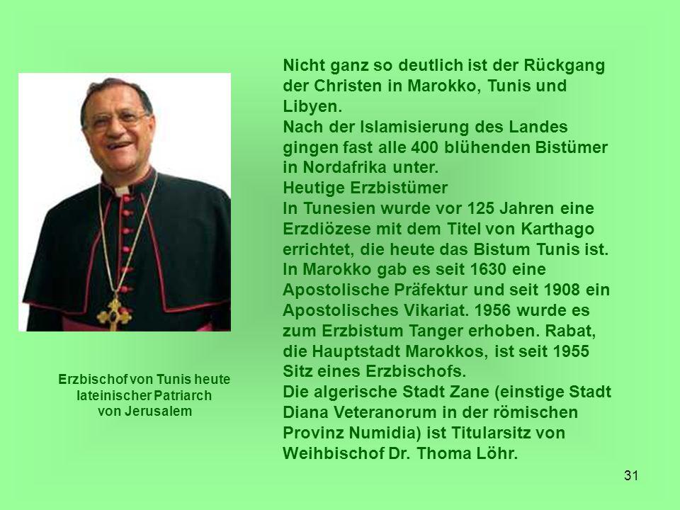 Erzbischof von Tunis heute lateinischer Patriarch von Jerusalem