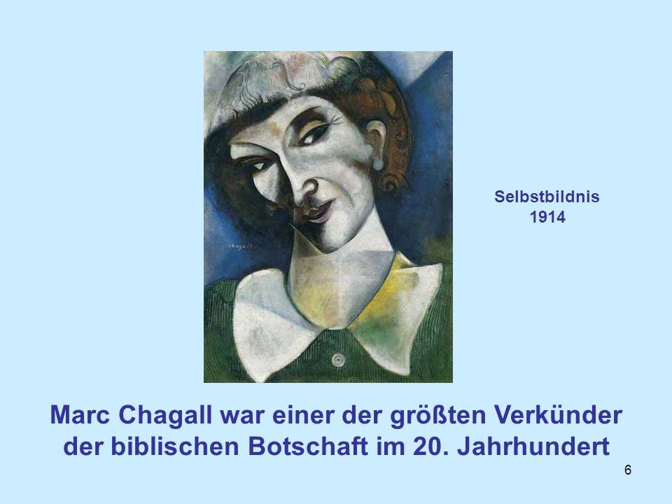 Selbstbildnis 1914 Marc Chagall war einer der größten Verkünder der biblischen Botschaft im 20.