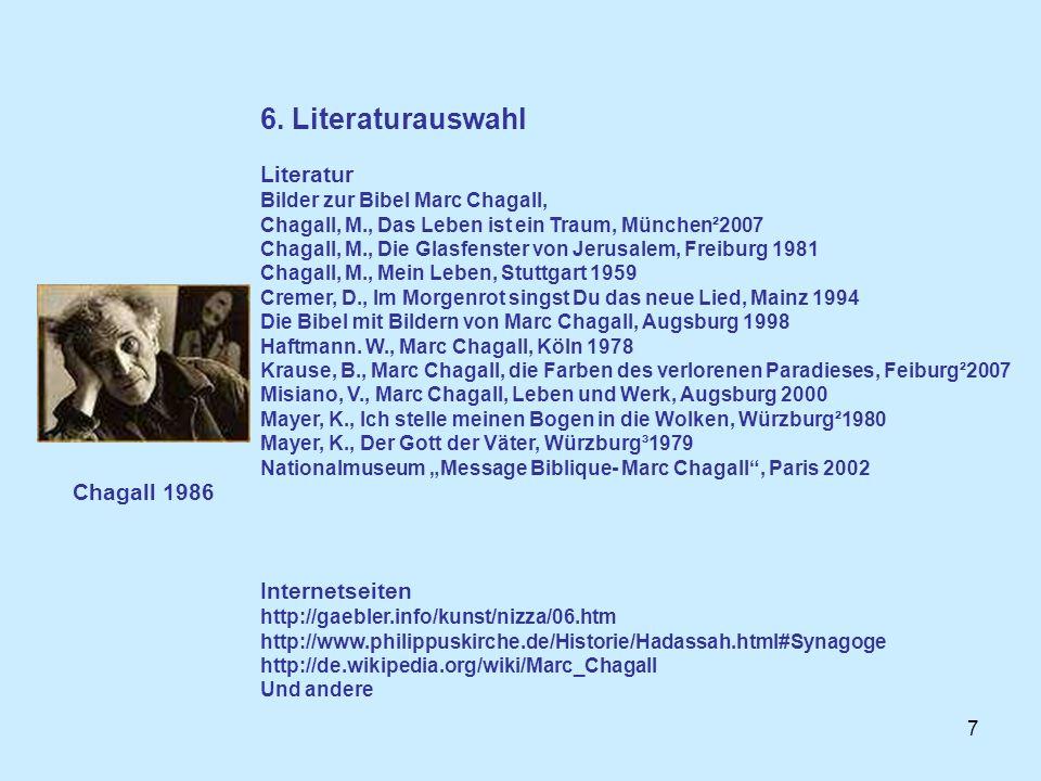 6. Literaturauswahl Literatur Internetseiten Chagall 1986