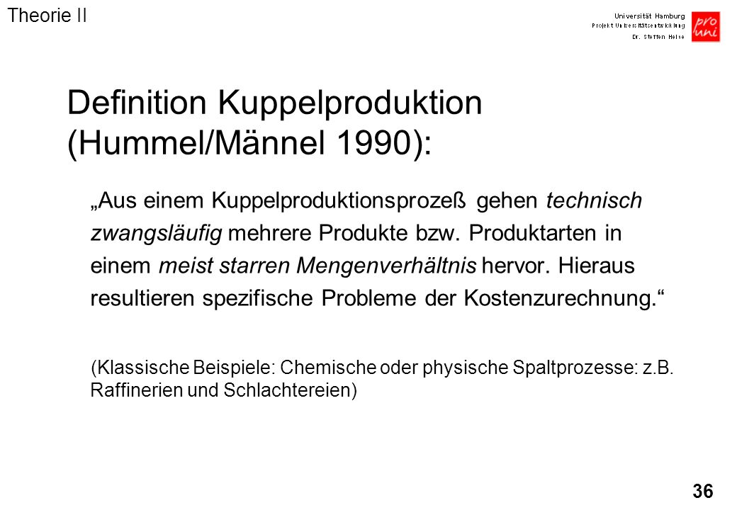 Definition Kuppelproduktion (Hummel/Männel 1990):