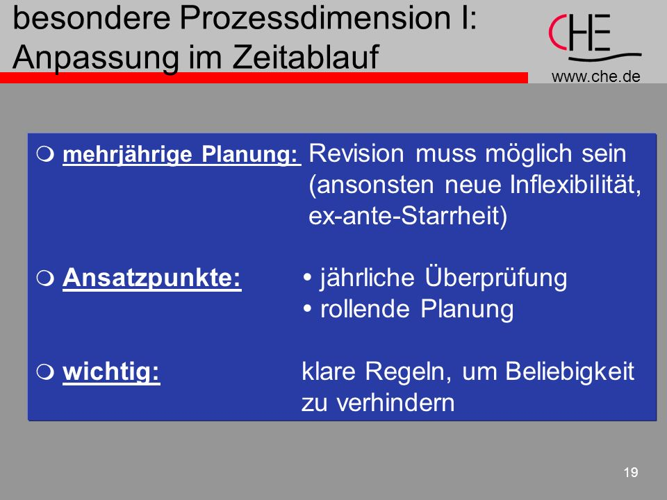 besondere Prozessdimension I: Anpassung im Zeitablauf
