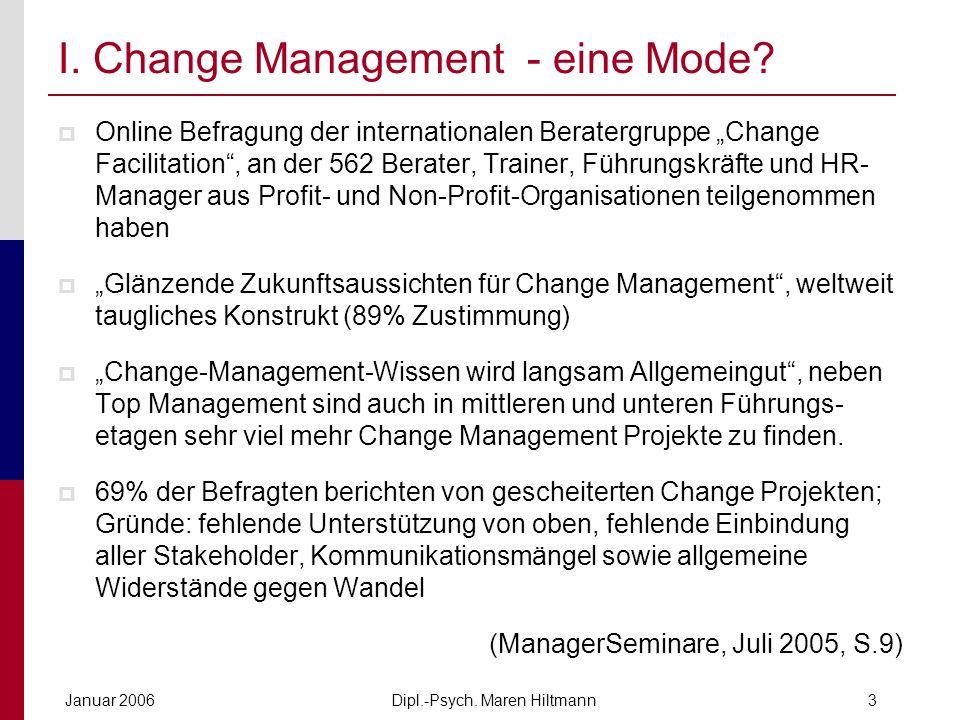 I. Change Management - eine Mode