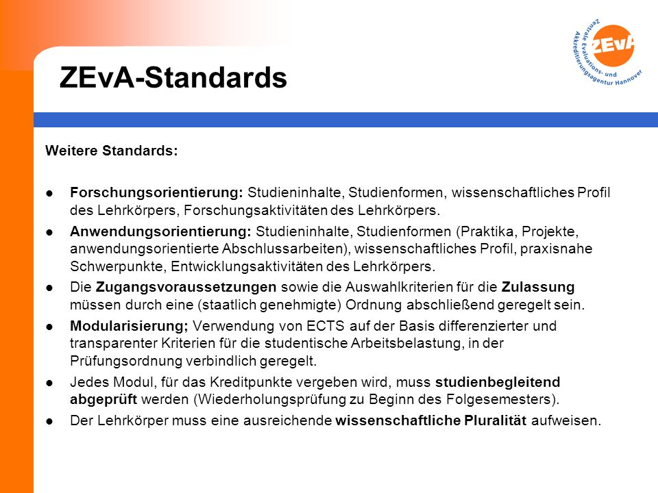 ZEvA-Standards Weitere Standards: