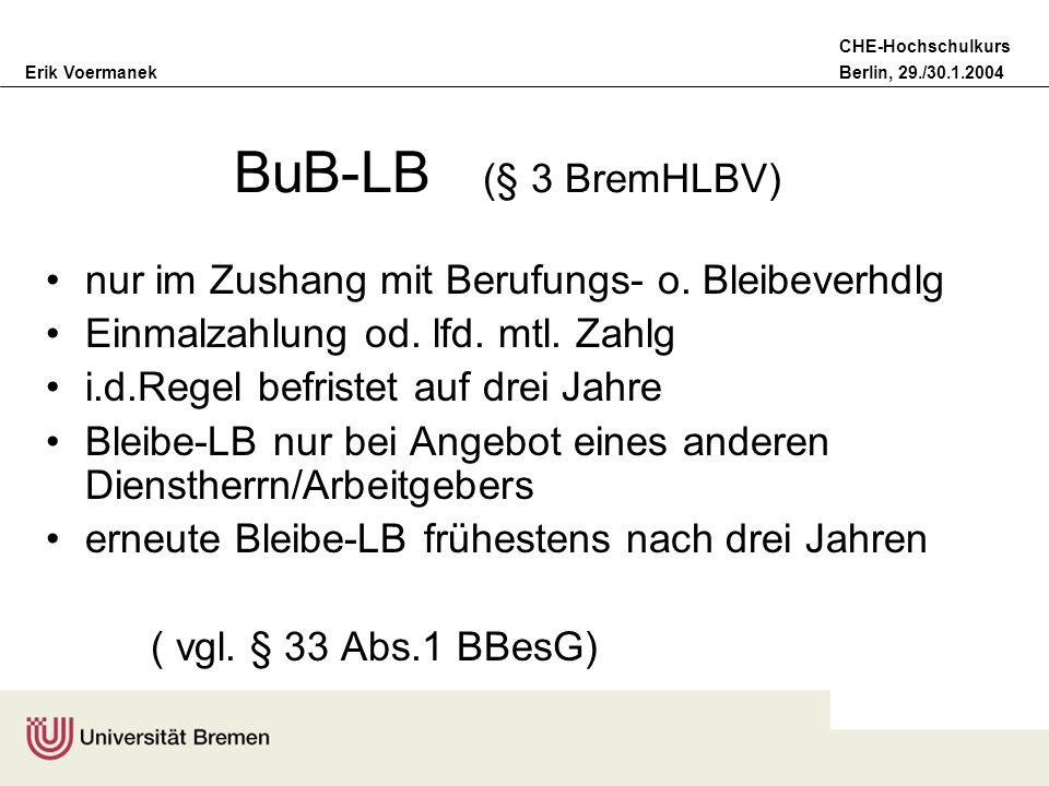 BuB-LB (§ 3 BremHLBV) nur im Zushang mit Berufungs- o. Bleibeverhdlg