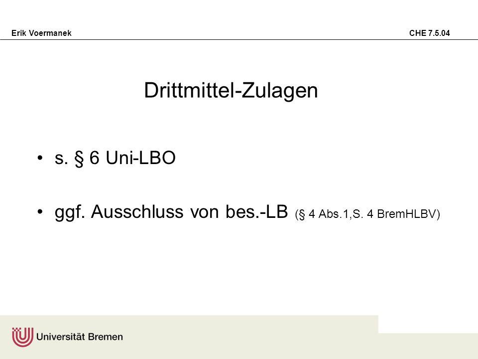 Drittmittel-Zulagen s. § 6 Uni-LBO