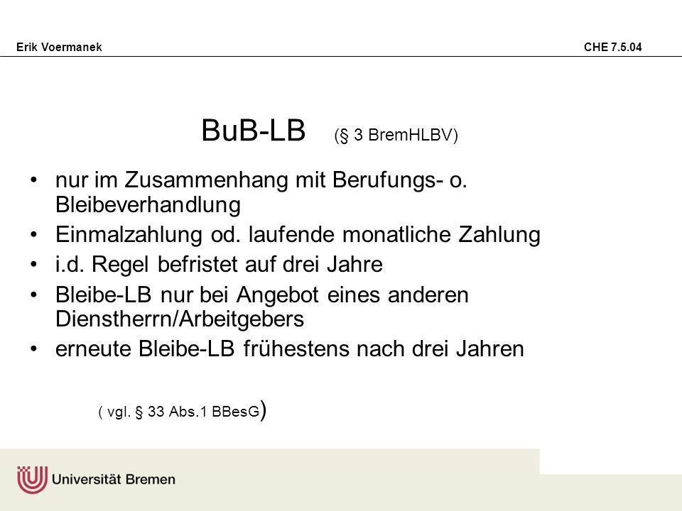BuB-LB (§ 3 BremHLBV) nur im Zusammenhang mit Berufungs- o. Bleibeverhandlung. Einmalzahlung od. laufende monatliche Zahlung.