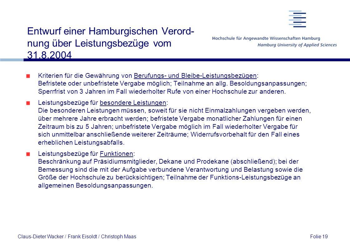 Entwurf einer Hamburgischen Verord- nung über Leistungsbezüge vom 31.8.2004