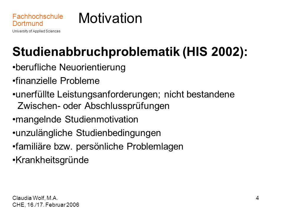 Motivation Studienabbruchproblematik (HIS 2002):