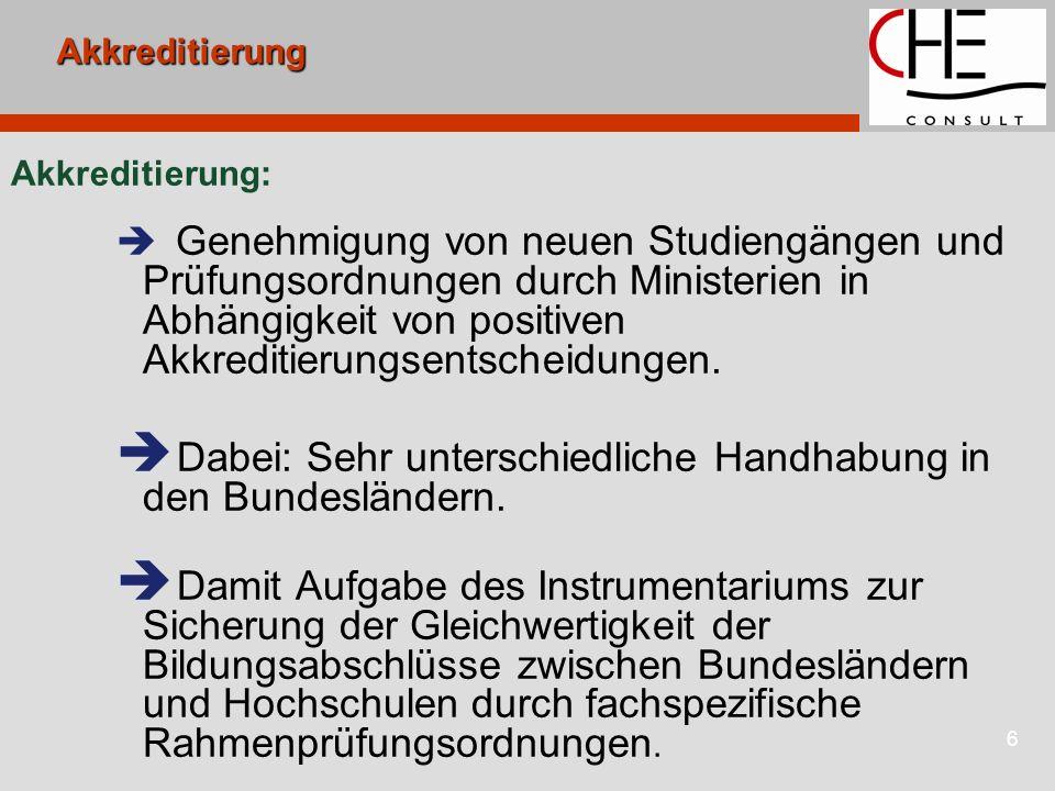 Dabei: Sehr unterschiedliche Handhabung in den Bundesländern.
