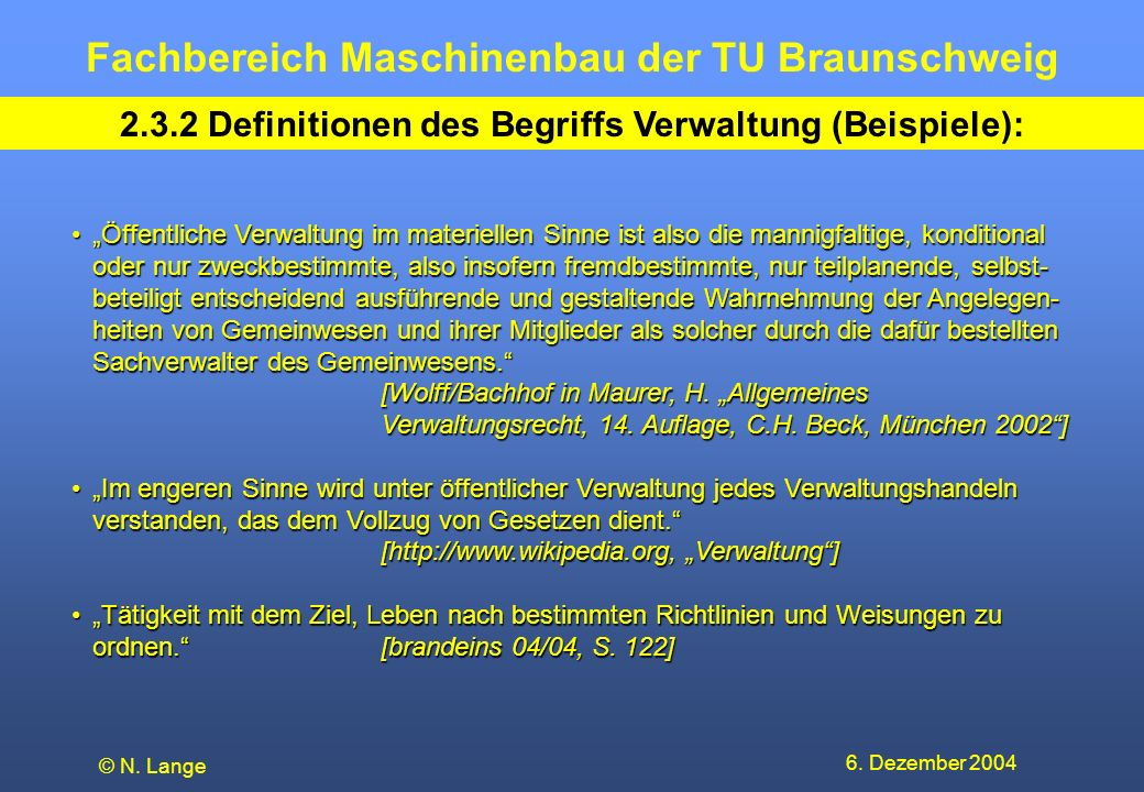 2.3.2 Definitionen des Begriffs Verwaltung (Beispiele):