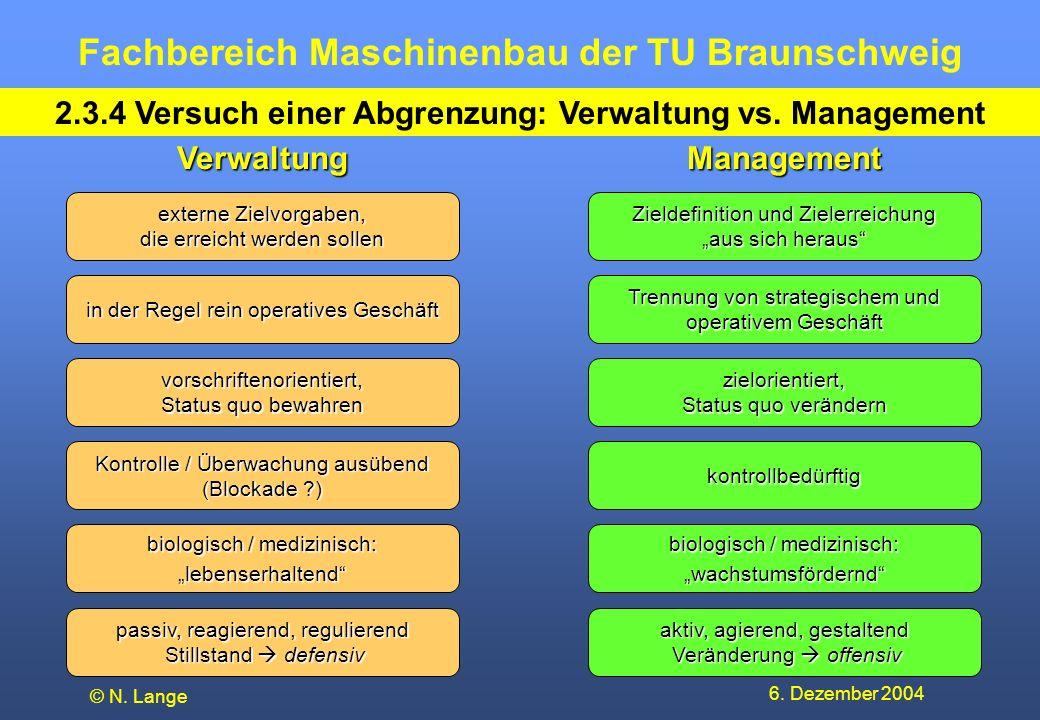 2.3.4 Versuch einer Abgrenzung: Verwaltung vs. Management