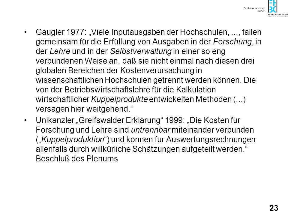 """Gaugler 1977: """"Viele Inputausgaben der Hochschulen,"""