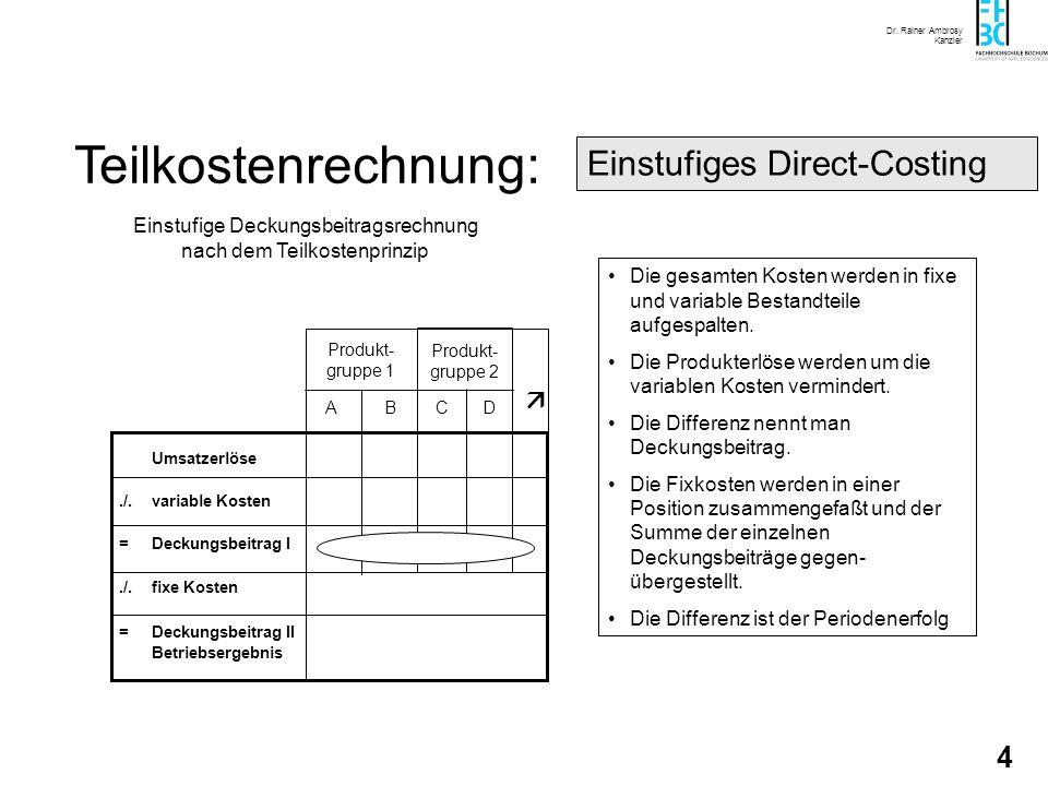 Einstufige Deckungsbeitragsrechnung nach dem Teilkostenprinzip