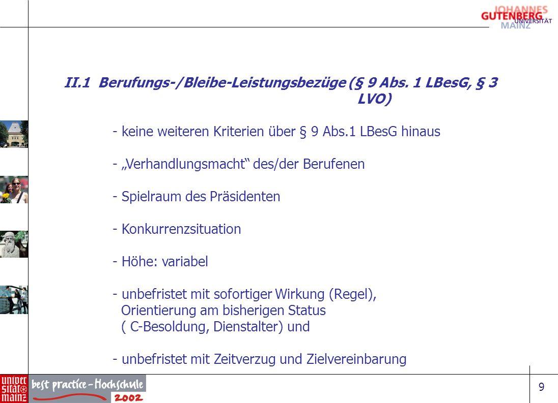II.1 Berufungs-/Bleibe-Leistungsbezüge (§ 9 Abs. 1 LBesG, § 3 LVO)