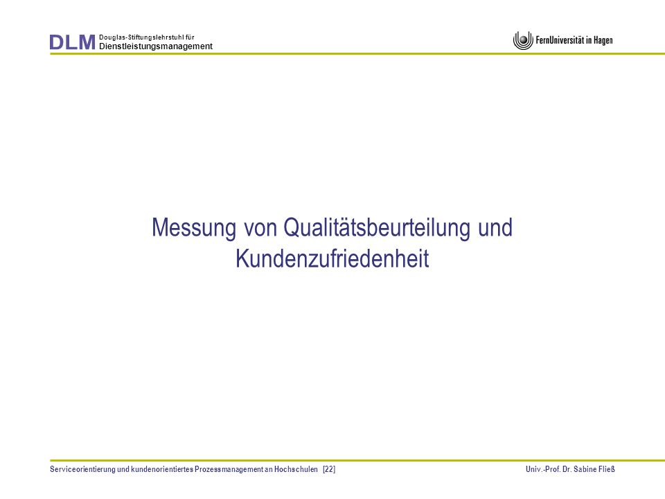 Messung von Qualitätsbeurteilung und Kundenzufriedenheit