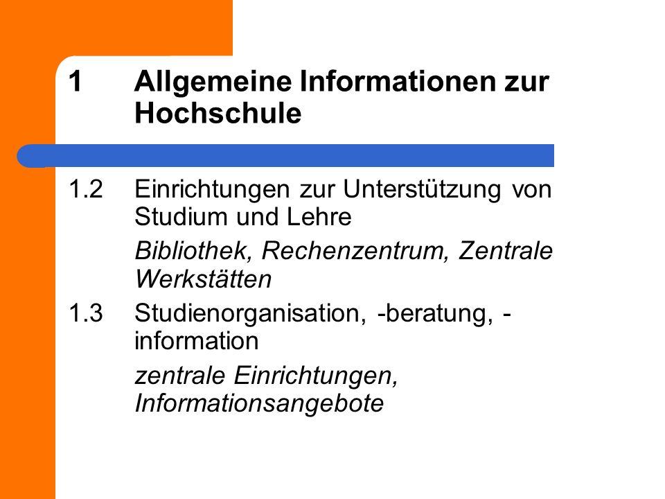 1 Allgemeine Informationen zur Hochschule