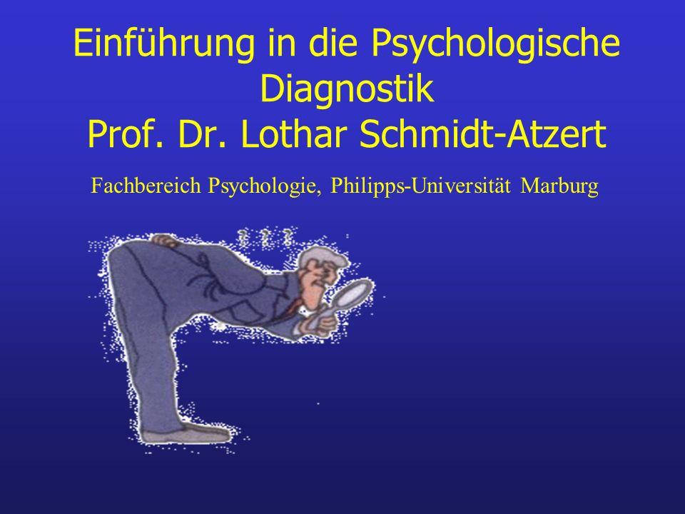 Einführung in die Psychologische Diagnostik Prof. Dr