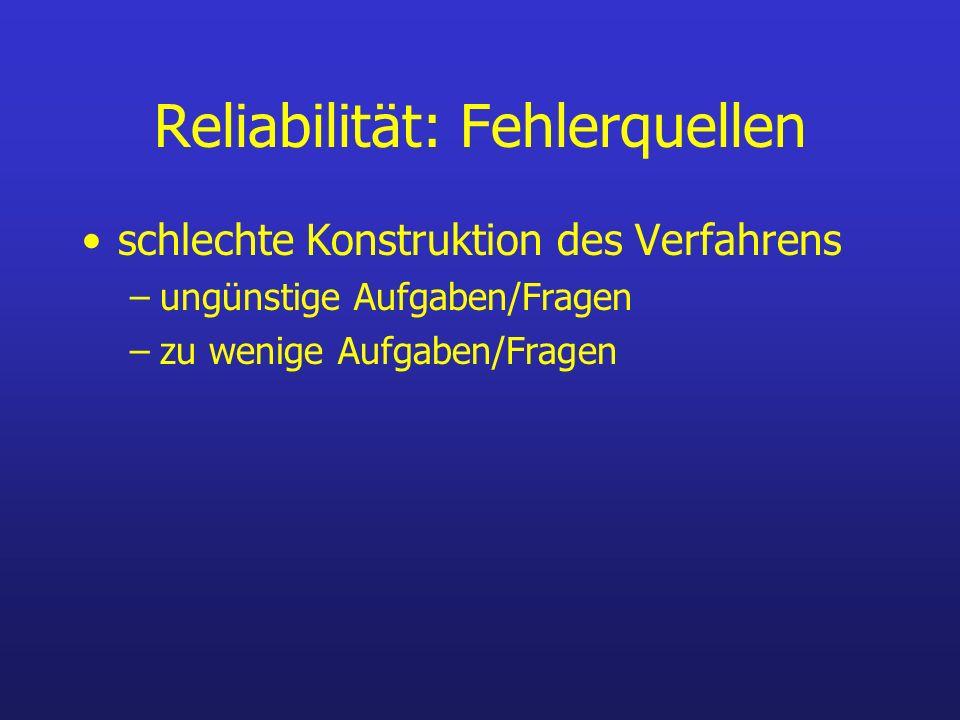 Reliabilität: Fehlerquellen