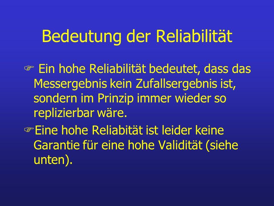 Bedeutung der Reliabilität
