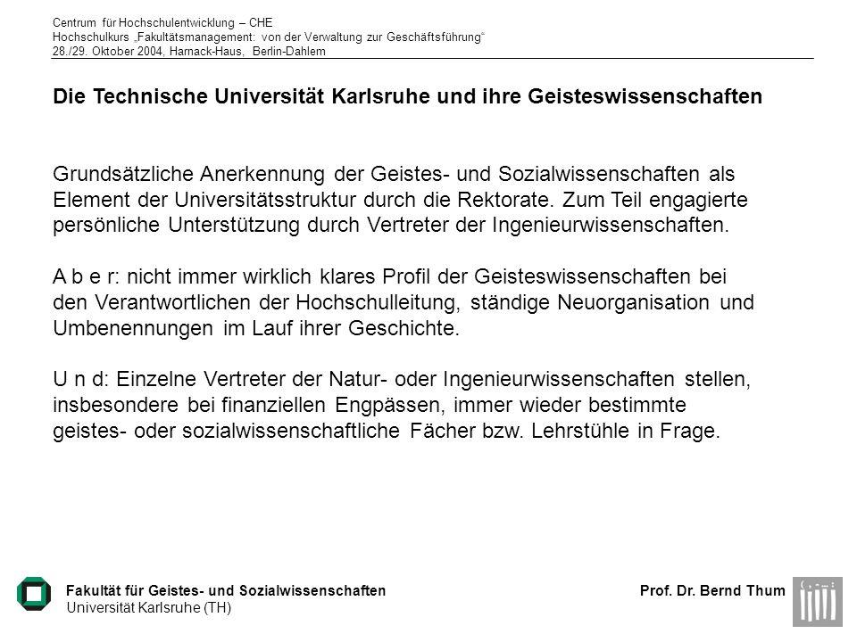 Die Technische Universität Karlsruhe und ihre Geisteswissenschaften