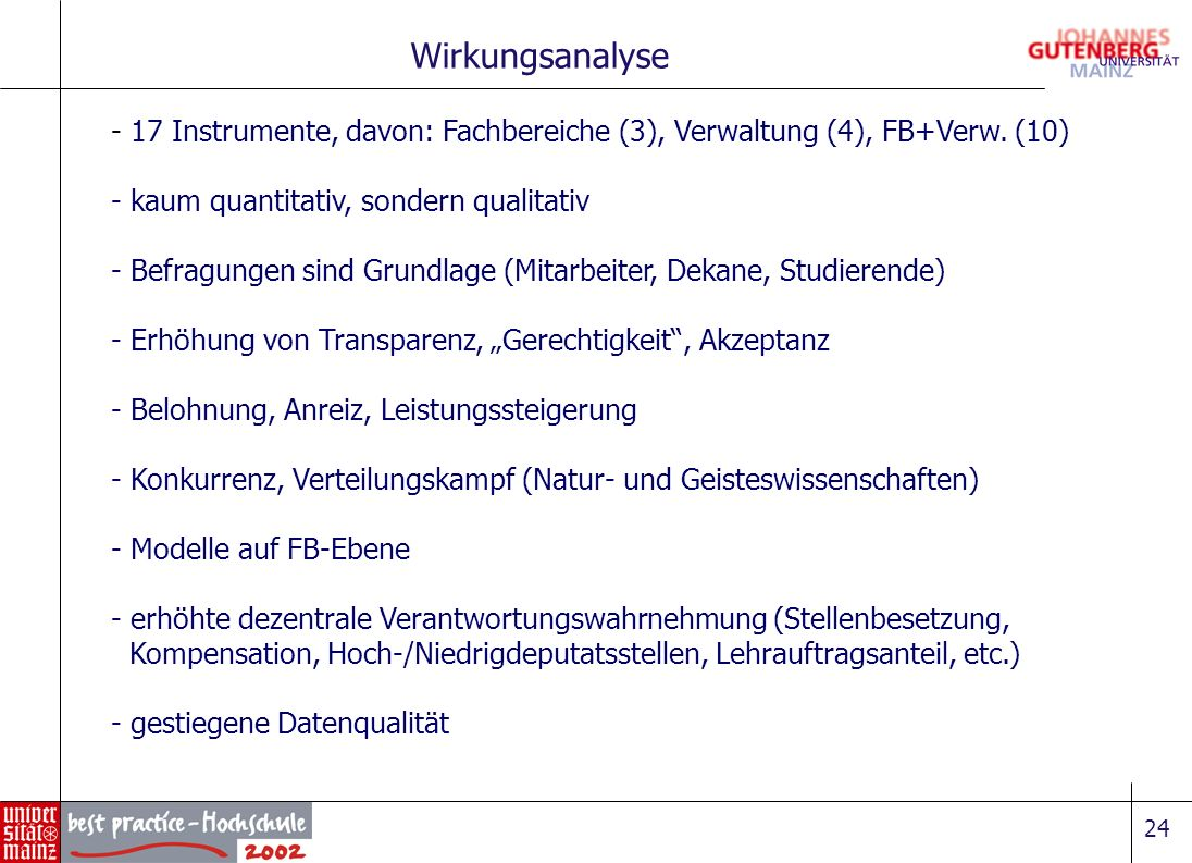 Wirkungsanalyse 17 Instrumente, davon: Fachbereiche (3), Verwaltung (4), FB+Verw. (10) kaum quantitativ, sondern qualitativ.