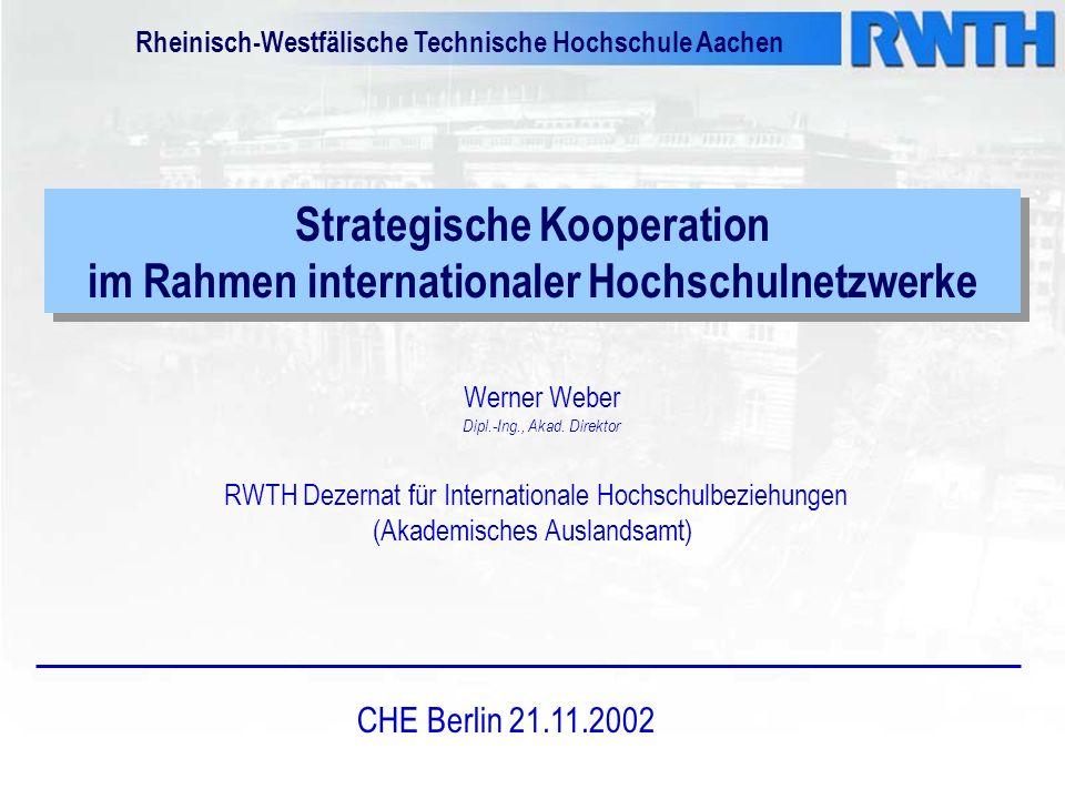 Strategische Kooperation im Rahmen internationaler Hochschulnetzwerke