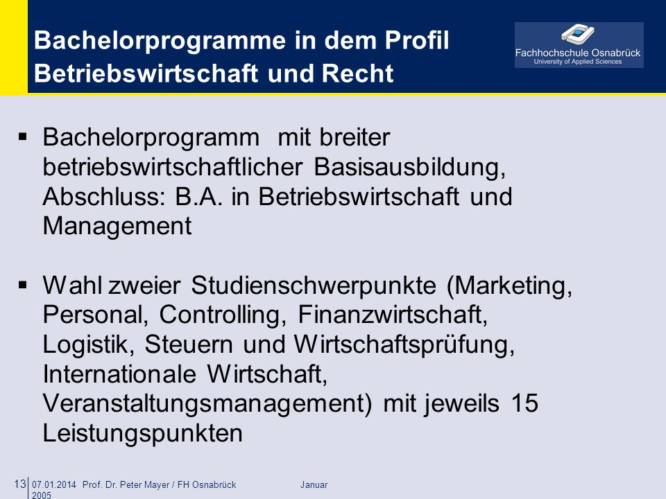 Bachelorprogramme in dem Profil Betriebswirtschaft und Recht