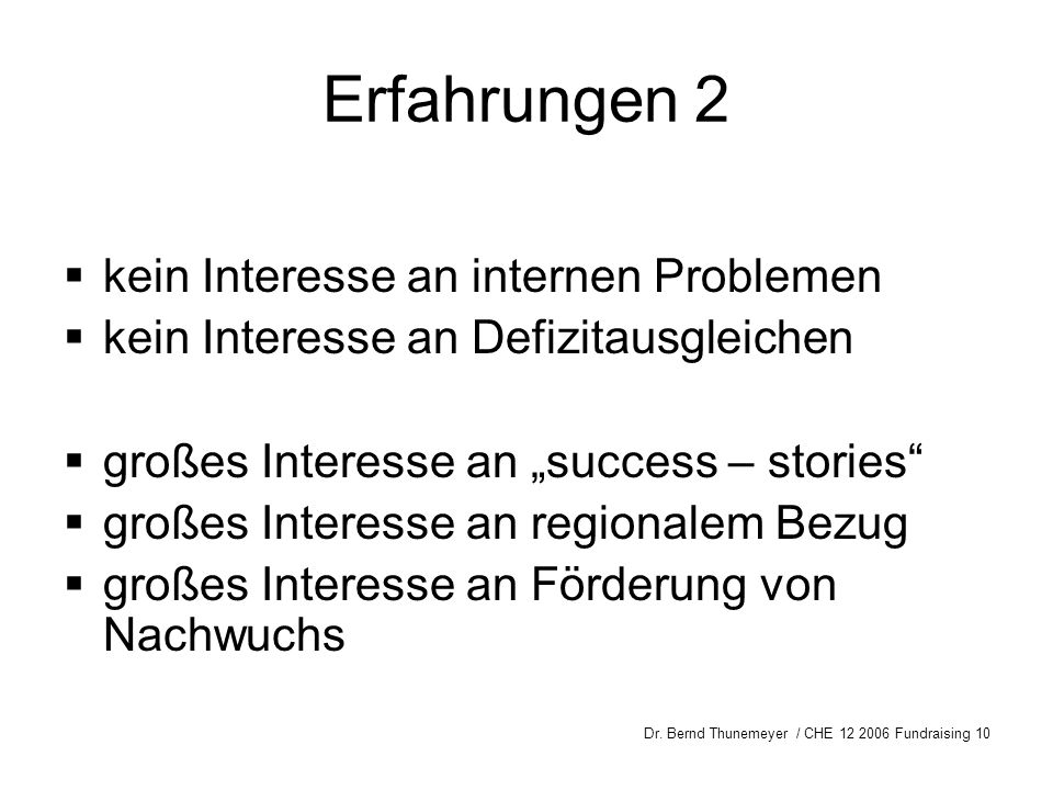Erfahrungen 2 kein Interesse an internen Problemen