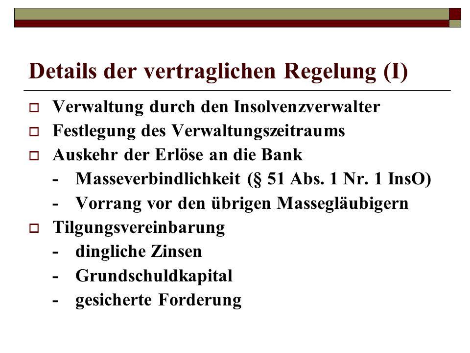 Details der vertraglichen Regelung (I)