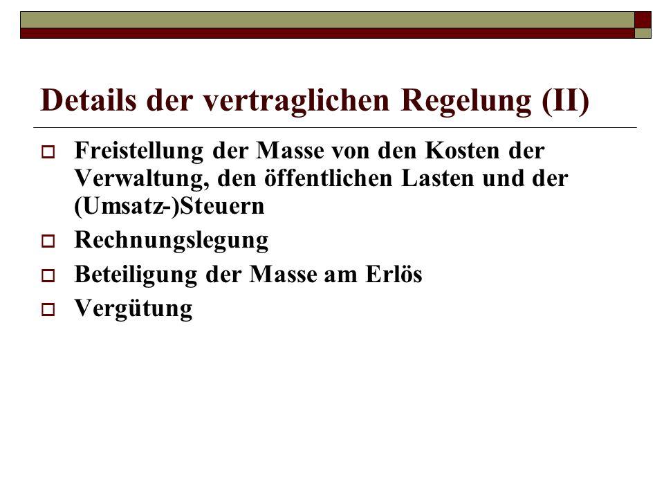 Details der vertraglichen Regelung (II)
