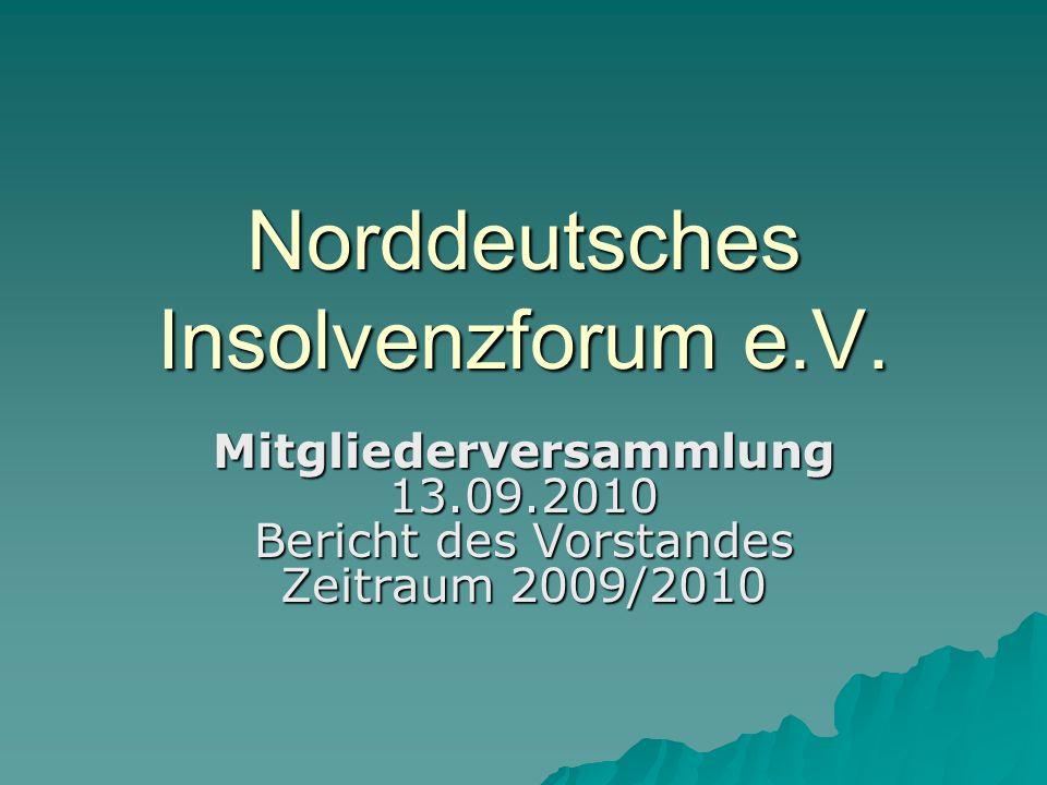 Norddeutsches Insolvenzforum e.V.